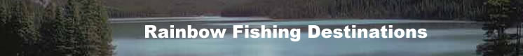 Rainbow Fishing Destinations Fishing Trip Travel Service - Specializing in fresh and salt water fishing lodges and fishing resorts in Alaska and British Columbia.